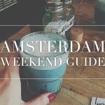 amsterdam weekend guide week 1