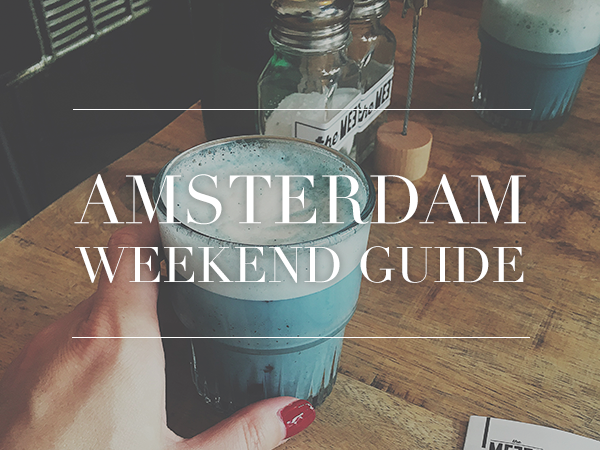 amsterdam weekend guide week 1