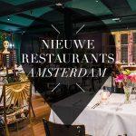 nieuwe restaurants amsterdam 2018