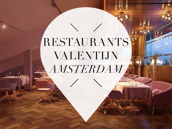 restaurants amsterdam valentijn 2018