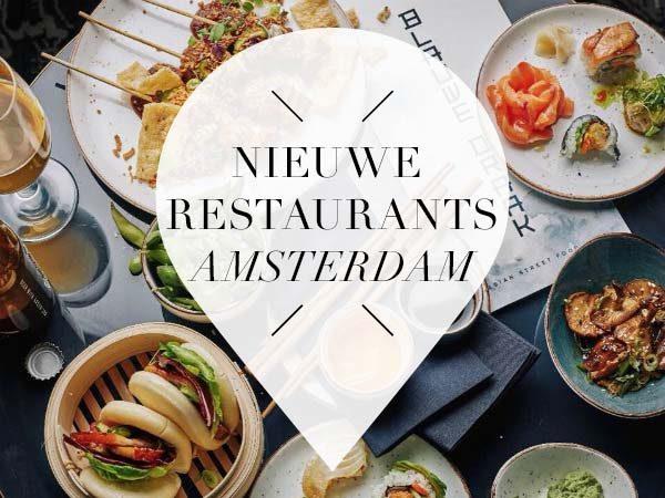 9 x nieuwe restaurants in amsterdam februari 2018 for Nieuwe restaurants amsterdam