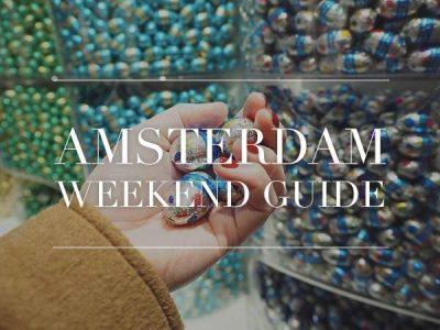 amsterdam weekend guide week 13