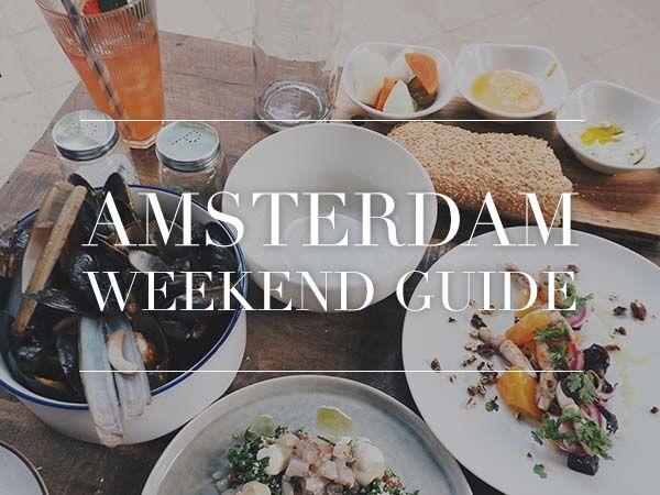 amsterdam weekend guide maart