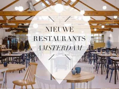 nieuwe restaurants amsterdam februari maart 2018