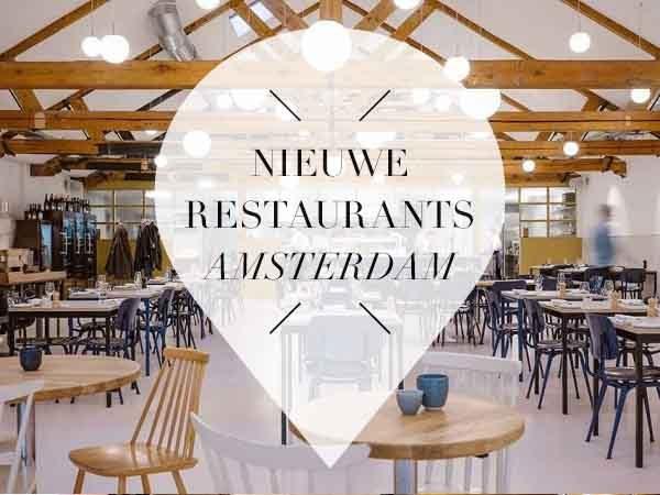 7 nieuwe restaurants in amsterdam maart 2018 your for Nieuwe restaurants amsterdam