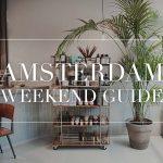 amsterdam weekend guide week 17