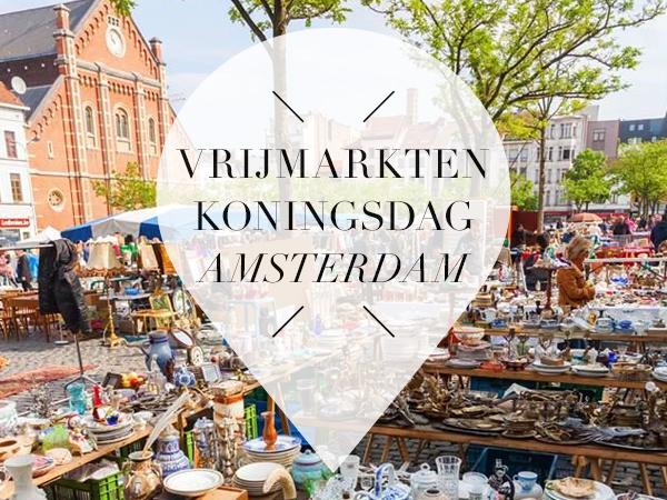 vrijmarkten koningsdag amsterdam