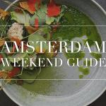 amsterdam weekend guide week 14
