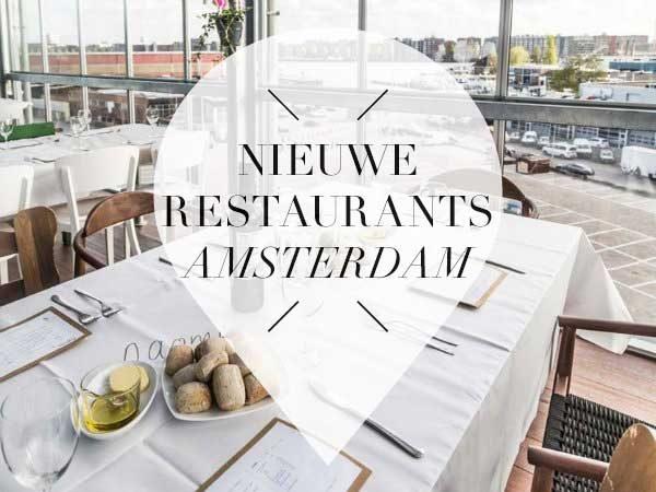 8 x nieuwe restaurants in amsterdam juli your little for Nieuwe restaurants amsterdam