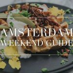 amsterdam weekend guide 13 14 15 april