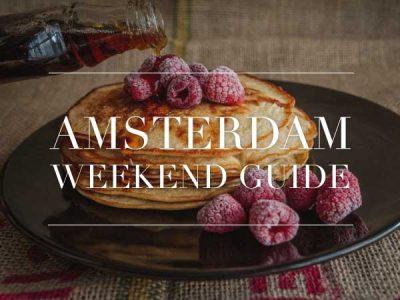 amsterdam weekend guide 27 28 29 juli