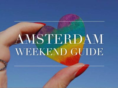 amsterdam weekend guide 3 4 5 augustus
