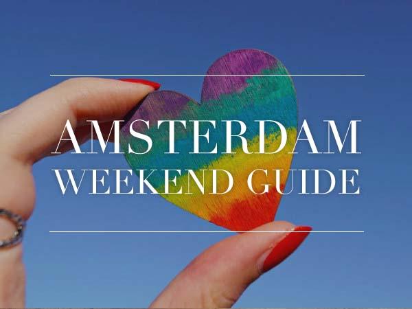 amsterdam weekend guide 3 4 5 augustus