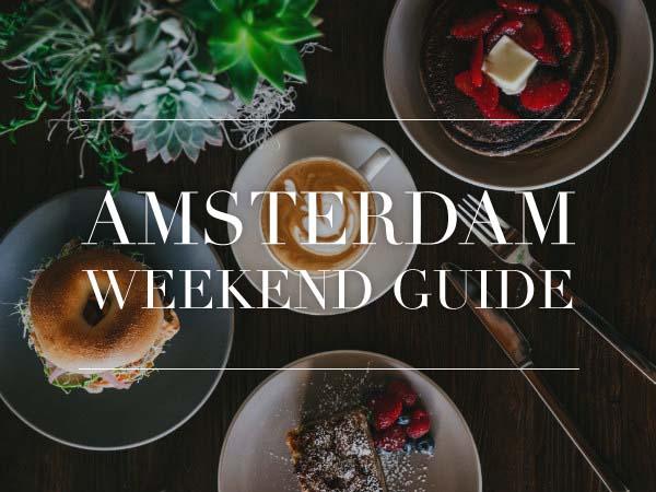 amsterdam weekend guide 31 augustus 1 2 september