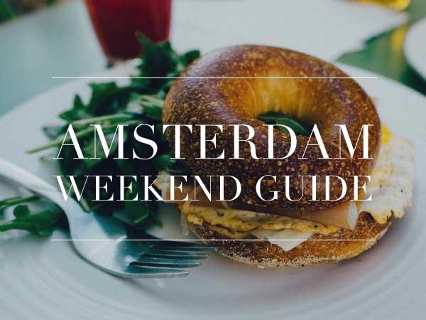 amsterdam weekend guide 17 18 19 augustus