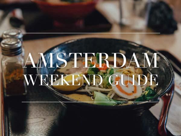 Amsterdam weekend guide oktober