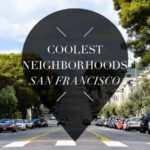 coolest neighborhoods San Francisco