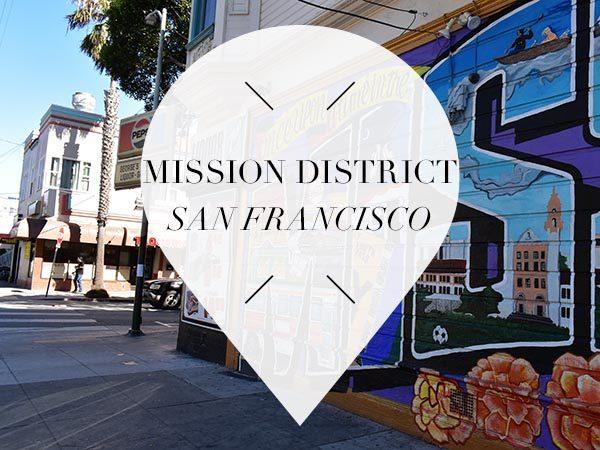 mission district san francisco guide