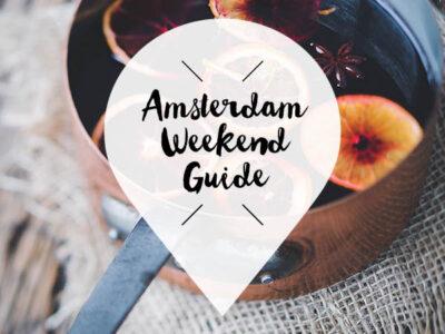 Amsterdam Weekend guide 14, 15 en 16 december