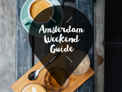 amsterdam weekend guide 1 2 3 februari