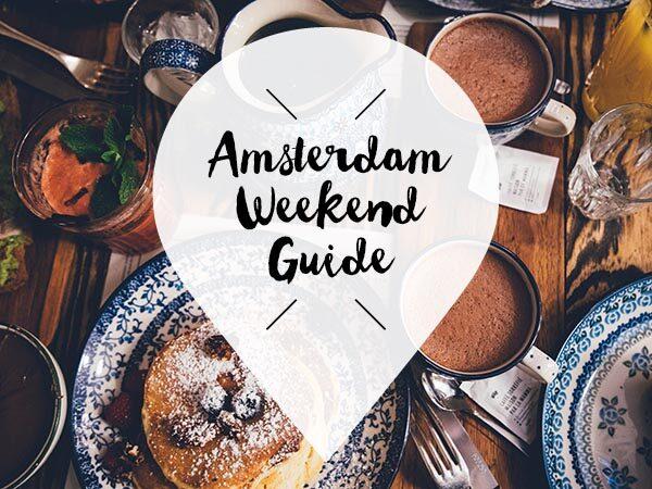 Amsterdam Weekend Guide 11 12 13 januari