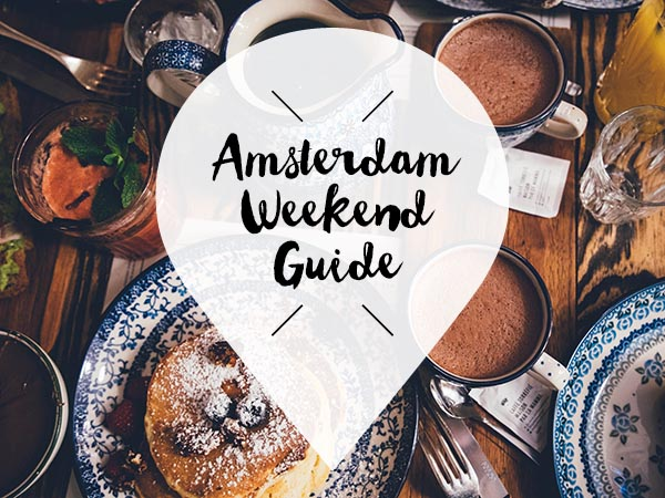 Amsterdam Weekend Guide 11 12 13 januari