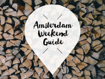 amsterdam weekend guide 18 19 20 januari