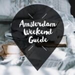 amsterdam weekend guide 4 5 6 januari 2019