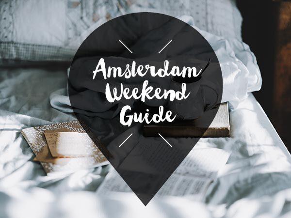 amsterdam weekend guide 4 5 6 januari 2019