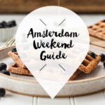 Amsterdam Weekend Guide 8 9 10 februari