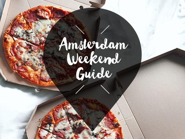 Amsterdam Weekend Guide 8, 9 en 10 maart 2019