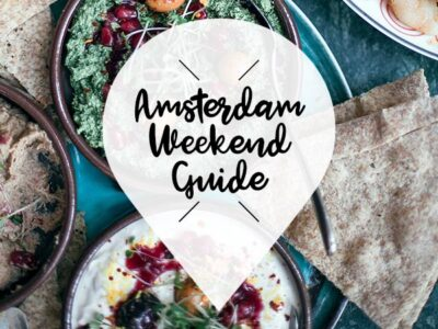 amsterdam weekend guide 3 4 5 mei