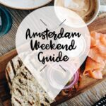 amsterdam weekend guide 28 29 30 juni