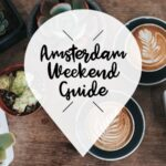 amsterdam weekend guide 21 juni