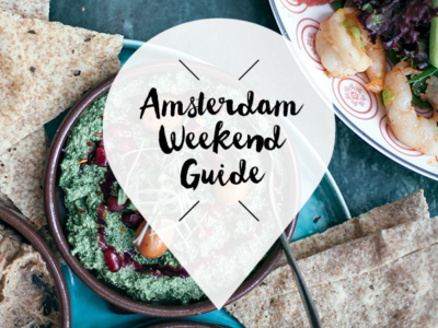 amsterdam weekend guide 7 8 9 10 juni