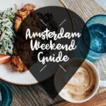 amsterdam weekend guide 12 13 14 juli