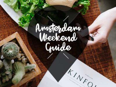 amsterdam weekend guide 5 6 7juli