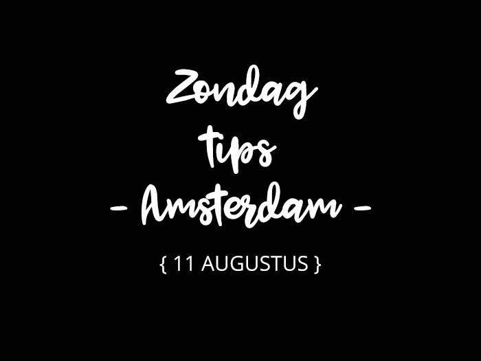 zondag 11 augustus amsterdam