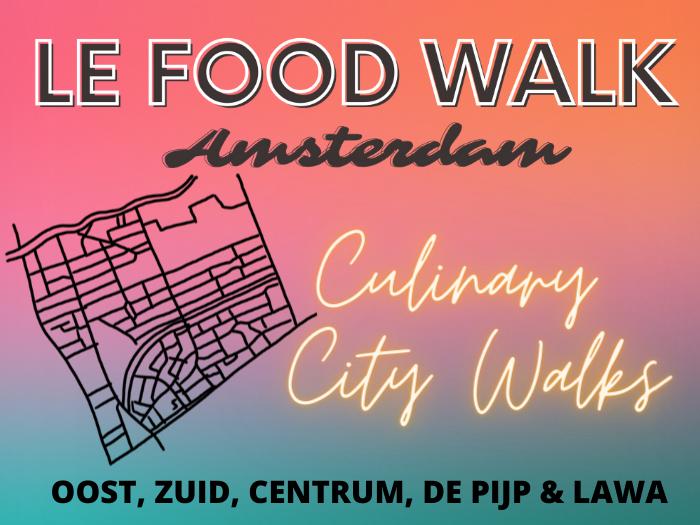 le food walk amsterdam