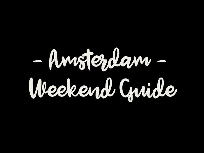 weekendtips amsterdam, amsterdam weekend guide, weekend tips amsterdam, weekend guide amsterdam, weekend in amsterdam, amsterdam weekend, events in amsterdam